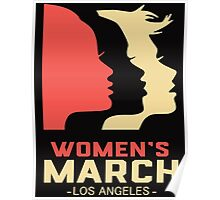 Women's March Los Angeles t shirt Poster