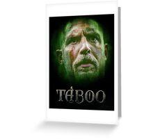 Taboo tv series Greeting Card