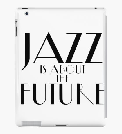 La La Land - Jazz Quote iPad Case/Skin