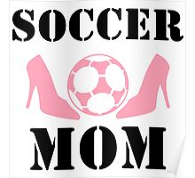 soccer mom shirts Poster
