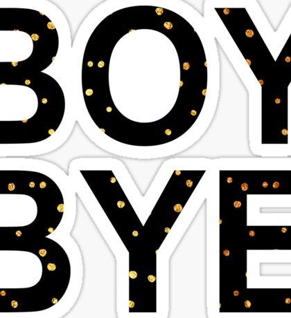 Boy bye golden spots | Beyonce Sticker
