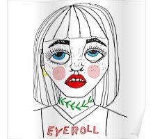 Eyeroll Poster