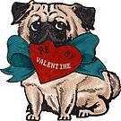 Be My Valentine Pug  by Huebucket