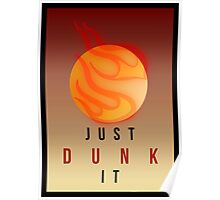 JUST DUNK IT // LEAGUE OF LEGENDS Poster