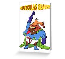 Muscular Beaver Greeting Card
