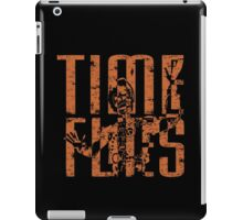 From Time To Time iPad Case/Skin