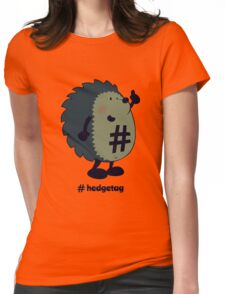 Don't forget the hedgetag! Womens Fitted T-Shirt