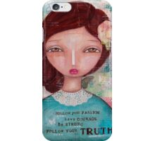 Follow your Truth iPhone Case/Skin