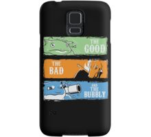 The Good,The Mad The Bubbly Samsung Galaxy Case/Skin