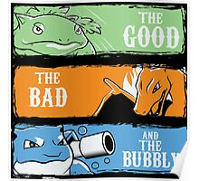 The Good,The Mad The Bubbly Poster