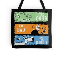 The Good,The Mad The Bubbly Tote Bag