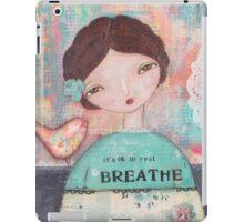 It´s ok to rest - Breathe iPad Case/Skin