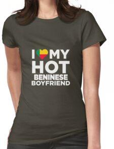 I Love My Hot Beninese Boyfriend Womens Fitted T-Shirt
