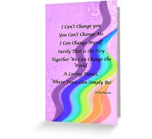 We Can Change the World! Greeting Card