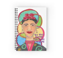 Frida Kahlo Inspired - You will touch the hearts of many Spiral Notebook