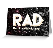 R.A.D. Greeting Card