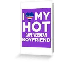 I Love My Hot Cape Verdean Greeting Card