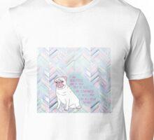 i am beautiful pug Unisex T-Shirt