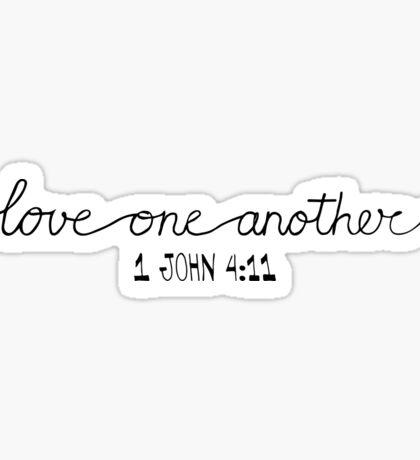 1 John 4:11 Sticker