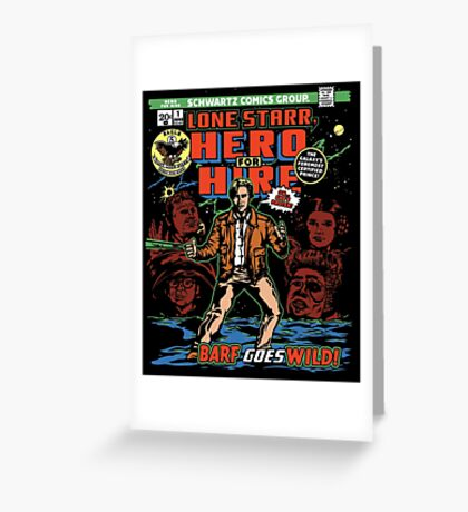 Hero for Hire Greeting Card