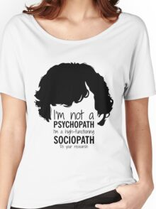 Psychopath Women's Relaxed Fit T-Shirt