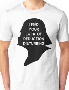 I find your lack Unisex T-Shirt