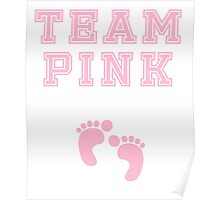 Team Pink Girl Mom Baby Shower Gender Reveal Party Cute Funny Gift Poster