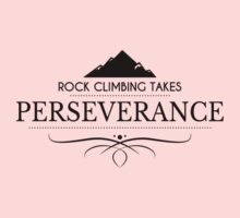 Rock Climbing Takes Perseverance Kids Clothes