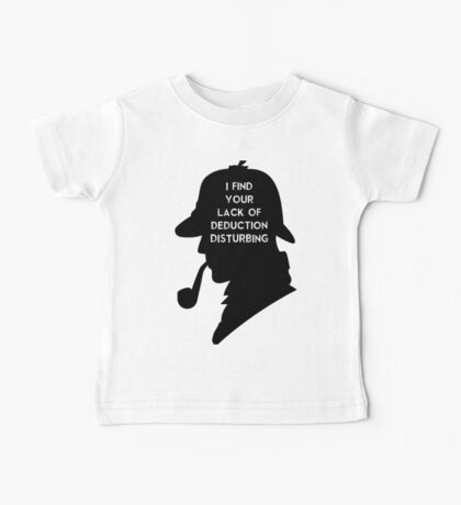 Sherlock I find your lack Baby Tee