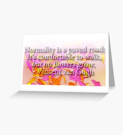 Flower Vincent van Gogh Quote Greeting Card