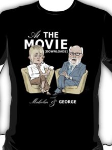 At the Movie Downloads with Malcolm and George T-Shirt