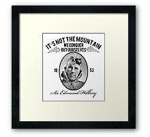 Rock Climbing It's Not The Mountain We Conquer Framed Print
