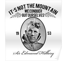 Rock Climbing It's Not The Mountain We Conquer Poster