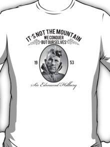 Rock Climbing It's Not The Mountain We Conquer T-Shirt