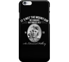 Rock Climbing It's Not The Mountain We Conquer iPhone Case/Skin