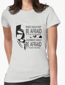Governments Be Afraid Womens Fitted T-Shirt