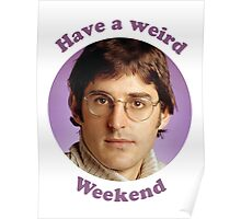 Louis Theroux – Have a weird Weekend Poster