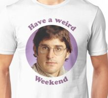 Louis Theroux – Have a weird Weekend Unisex T-Shirt
