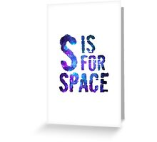 S is for Space KIDS Greeting Card