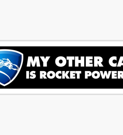 Rocket League – My other car is rocket powered – Black Sticker