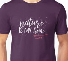 nature is my home Unisex T-Shirt