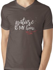 nature is my home Mens V-Neck T-Shirt