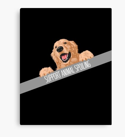 Support Animal Spoiling copy Canvas Print