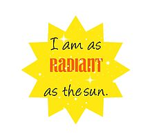 As Radiant as the Sun Photographic Print