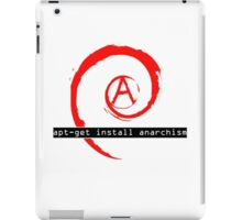 apt-get install anarchism  iPad Case/Skin