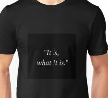 Sherlock and John - It is What it is Unisex T-Shirt