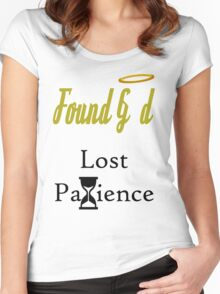 Found god lost patience Women's Fitted Scoop T-Shirt