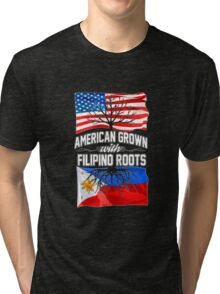 American Grown with Filipino Roots copy Tri-blend T-Shirt