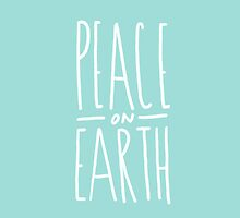 Peace on Earth by Leah Flores