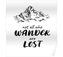 Not all who Wander are Lost. Ink Lettering Poster